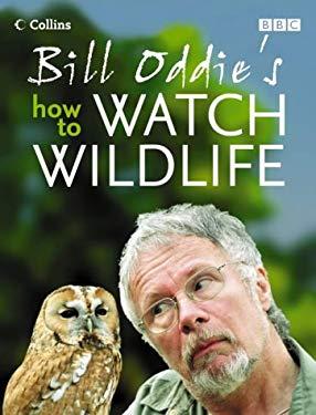 Bill Oddie's How to Watch Wildlife