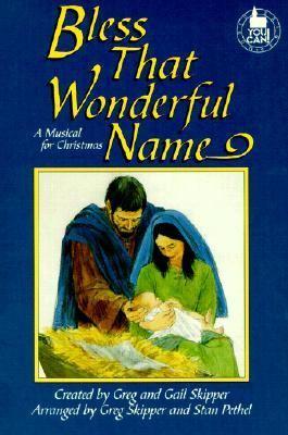 Bless That Wonderful Name