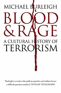 Blood and Rage: A Cultural History of Terrorism