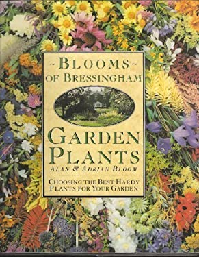 Blooms of Bressingham: Choosing the Best Hardy Plants for Your Garden