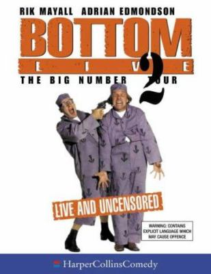 Bottom Live: Big Number 2 Tour