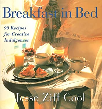 Breakfast in Bed: 90 Recipes for Creative Indulgences 9780002250986