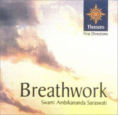 Breathwork: Thorsons First Directions