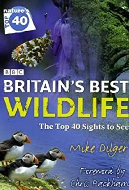 Britain's Best Wildlife: The Top 40 Sights to See