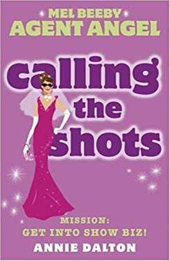 Calling the Shots: Mission: Get Into Show Biz!