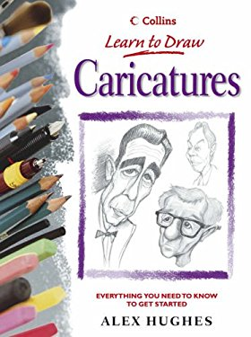 Caricatures: Everything You Need to Know to Get Started