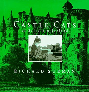 Castle Cats: Of Britain and Ireland