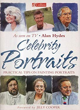 Celebrity Portraits: Practical Tips on Painting Portraits