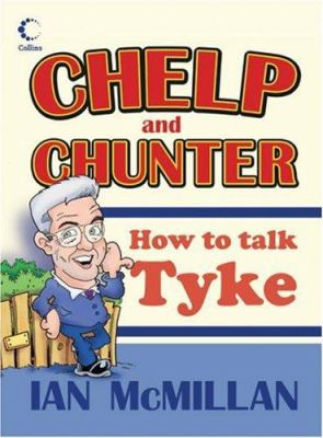 Chelp and Chunter: How to Talk Tyke