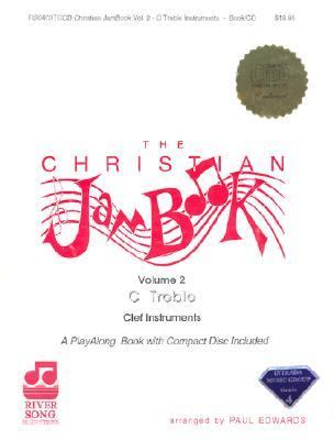 Christian Jam: Volume Two-Treble [With CD]