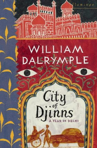 City of Djinns: A Year in Delhi 9780006375951