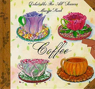 Coffee: Delectable Seasons