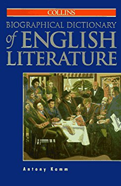 Collins Biographical Dictionary of English Literature