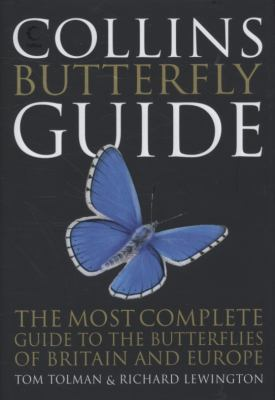Collins Butterfly Guide: The Most Complete Guide to the Butterflies of Britain and Europe