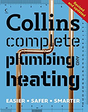 Collins Complete Plumbing and Heating. Albert Jackson and David Day 9780007379491