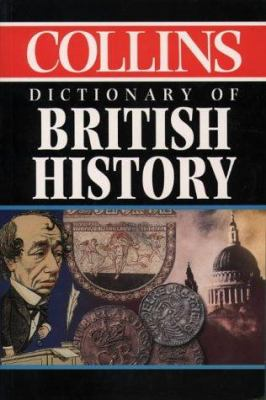 Collins Dictionary of British History