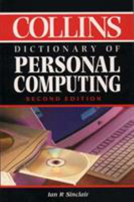Collins Dictionary of Personal Computing