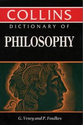 Collins Dictionary of Philosophy 9780004343709