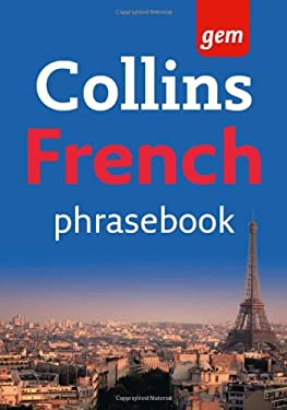 Collins French Phrasebook: The Right Word in Your Pocket 9780007246687