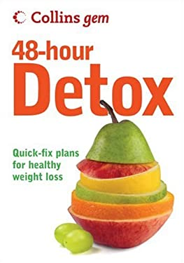 Collins Gem 48-Hour Detox: Quick-Fix Plans for Healthy Weight Loss