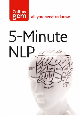 5-Minute NLP: Practise Positive Thinking Every Day 9780007266593