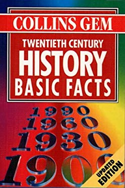 Collins Gem Basic Facts: 20th Century History