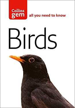 Collins Gem Birds: The Quick and Easy Spotter's Guide