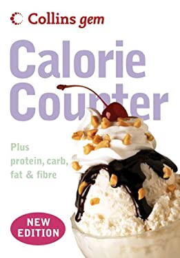 Collins Gem Calorie Counter: Plus Protein, Carb, Fat & Fibre