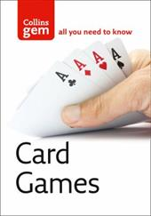 Collins Gem Card Games: From Snap to Bridge - Games to Suit All Ages