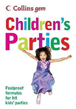 Collins Gem Children's Parties: Foolproof Formulas for Hit Kids' Parties