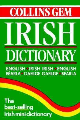 Collins Gem Irish Dictionary 9780004707532
