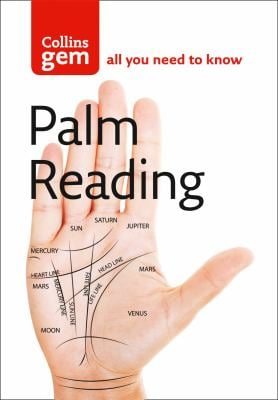 Collins Gem Palm Reading: Discover the Future in the Palm of Your Hand 9780007188802
