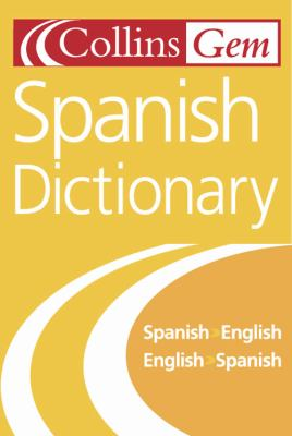 Collins Gem Spanish Dictionary 9780007126255