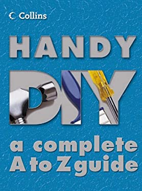 Collins Handy DIY: A Complete A to Z Guide