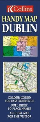 Collins Handy Map Dublin: Colour-Coded for Easy Reference, Full Index to Street Names, an Ideal Map for the Visitor