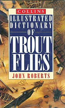 Collins Illustrated Dictionary of Trout Flies 9780002184915