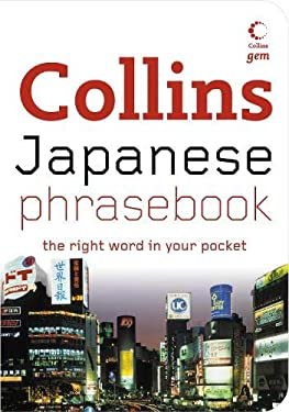 Collins Japanese Phrasebook: The Right Word in Your Pocket
