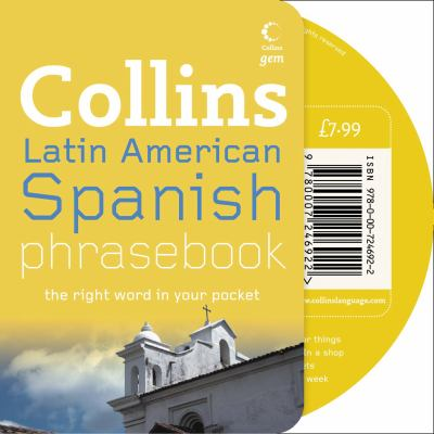 Collins Latin American Spanish Phrasebook: The Right Word in Your Pocket [With CD]