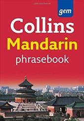 Collins Mandarin Phrasebook: The Right Word in Your Pocket