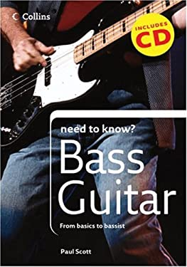 Collins Need to Know? Bass Guitar: From Basics to Bassist [With CD]