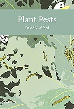 Collins New Naturalist Library: A Natural History of Crop Pests