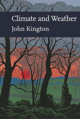 Collins New Naturalist Library: British Climate and Weather