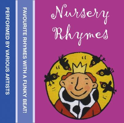 Collins Nursery Rhymes: Favourite Rhymes with a Funky Beat