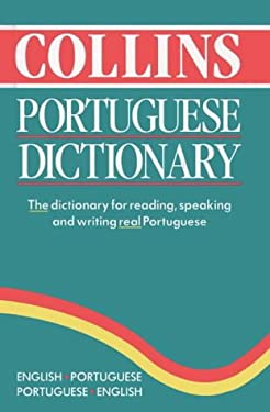 Collins Portuguese Dictionary: English-Portuguese, Portuguese-English,