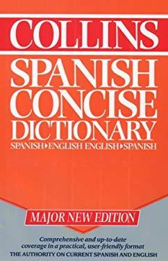 Collins Spanish-English, English-Spanish Dictionary =: Collins Diccionario Espa~nol-Ingles, Ingles-Espa~nol