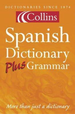 Collins Spanish-English, English-Spanish Dictionary = Collins Diccionario Espa~nol-Ingles, Ingles-Espa~nol