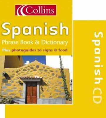 Collins Spanish Phrase Book & Dictionary.