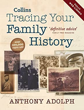 Collins Tracing Your Family History. Anthony Adolph 9780007274925