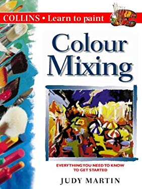 Colour Mixing: Everything You Need to Know to Get Started