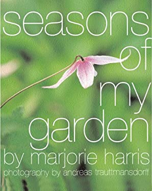 Come Through Marjorie's Garden Gate: Spend a Year in the Bestselling Author's Amazing Garden